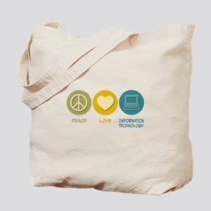 Peace Love Information Technology Tote Bag
