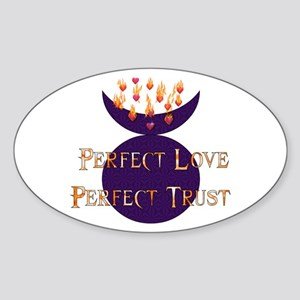 Perfect Love Perfect Trust Oval Sticker