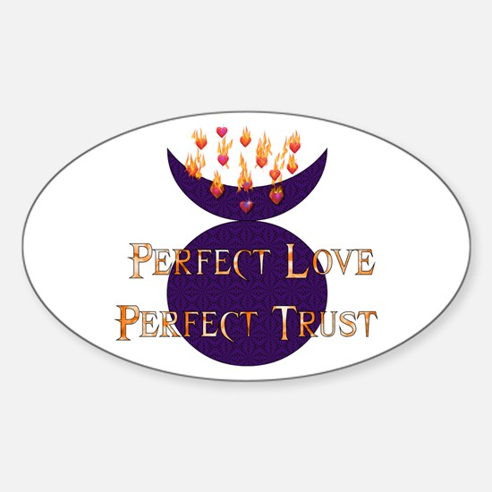 Perfect Love Perfect Trust Oval Decal