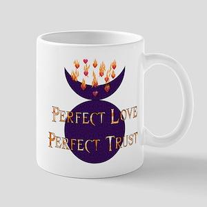 Perfect Love Perfect Trust Mug