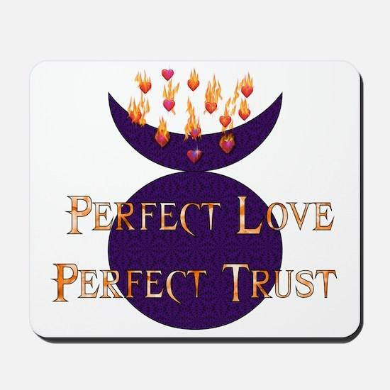 Perfect Love Perfect Trust Mousepad