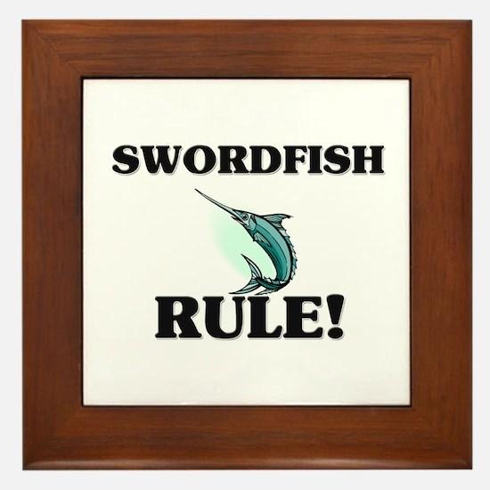 Swordfish Rule! Framed Tile