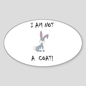I am not a COAT! (PETA) Oval Sticker