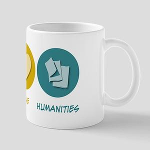 Peace Love Humanities Mug