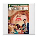 "Coaster - ""Beyond Desire"""