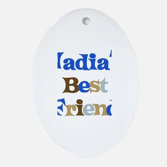 Nadia's Best Friend Oval Ornament