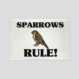Sparrows Rule! Rectangle Magnet