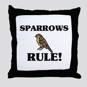Sparrows Rule! Throw Pillow