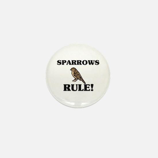 Sparrows Rule! Mini Button