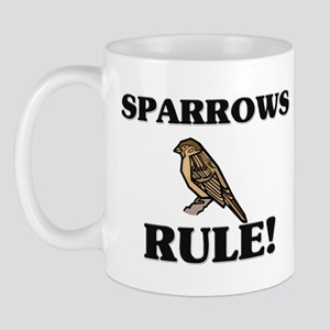 Sparrows Rule! Mug