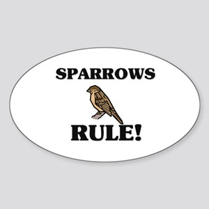 Sparrows Rule! Oval Sticker