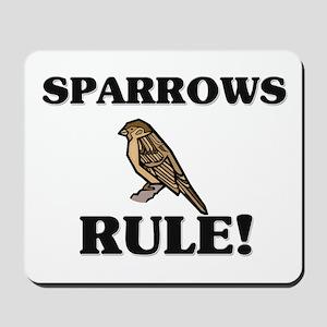 Sparrows Rule! Mousepad