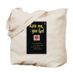 "Tote Bag - ""Kiss Me, You Fool"""