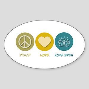 Peace Love Home Brew Oval Sticker