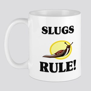 Slugs Rule! Mug