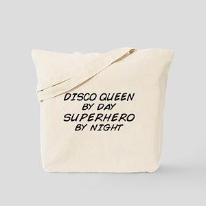Disco Queen Superhero by Night Tote Bag