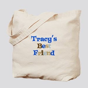 Tracy's Best Friend Tote Bag