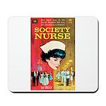 "Mousepad - ""Society Nurse"""
