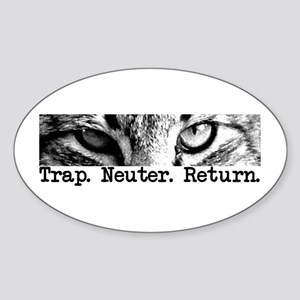 Trap. Neuter. Return. Oval Sticker