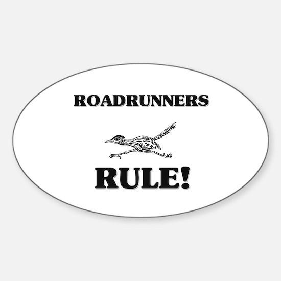 Roadrunners Rule! Oval Decal