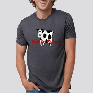 Don't Eat The Cow T-Shirt