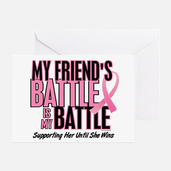 My Battle Too 1 (Friend BC) Greeting Card