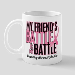My Battle Too 1 (Friend BC) Mug