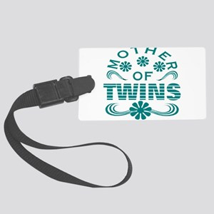 Twins mom Large Luggage Tag