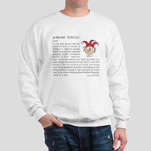 atheist definition Sweatshirt
