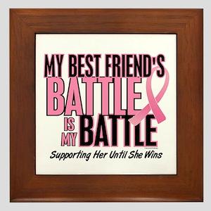 My Battle Too 1 (Best Friend BC) Framed Tile