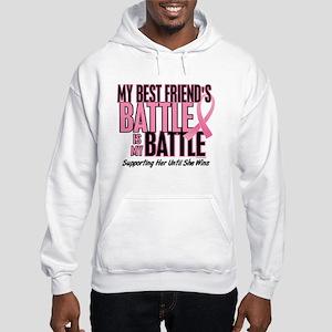 My Battle Too 1 (Best Friend BC) Hooded Sweatshirt