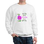 Any Day Spent Stitching - Goo Sweatshirt