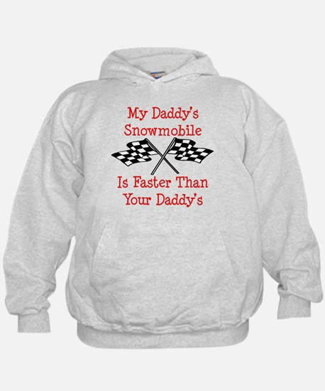 Daddys Snowmobile Is Fast Hoodie