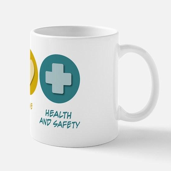 Peace Love Health and Safety Mug