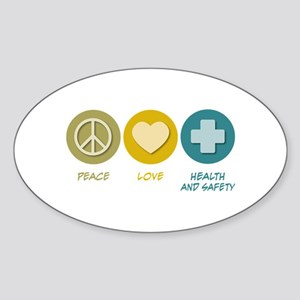 Peace Love Health and Safety Oval Sticker