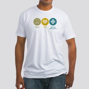 Peace Love Health and Safety Fitted T-Shirt