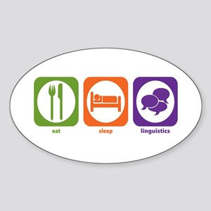Eat Sleep Linguistics Oval Sticker