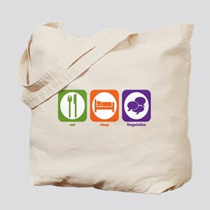 Eat Sleep Linguistics Tote Bag