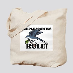 Purple Martins Rule! Tote Bag