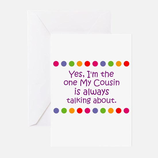 Yes, I'm the one My Cousin is Greeting Cards (Pk o