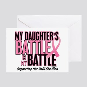 My Battle Too 1 (Daughter BC) Greeting Card
