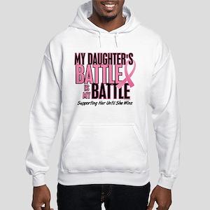 My Battle Too 1 (Daughter BC) Hooded Sweatshirt