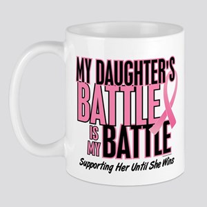 My Battle Too 1 (Daughter BC) Mug