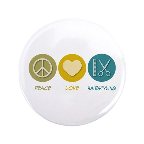 """Peace Love Hairstyling 3.5"""" Button (100 pack)"""
