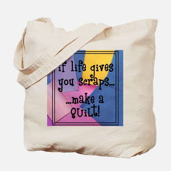 If Life Gives You Scraps - Qu Tote Bag