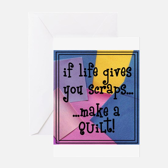 If Life Gives You Scraps - Qu Greeting Card