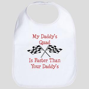 Daddys Quad Is Fast Bib
