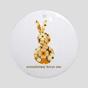 somebunny loves me #2 Ornament (Round)