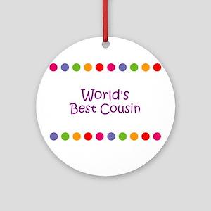 World's Best Cousin Ornament (Round)
