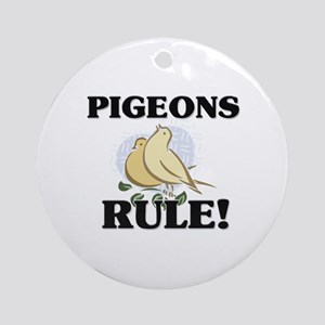 Pigeons Rule! Ornament (Round)